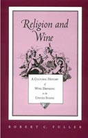 Religion and Wine Cultural History Wine Drinking United States