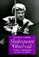 Shakespeare Observed Studies in Performance on Stage and Screen
