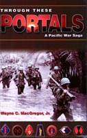 Through These Portals A Pacific War Saga