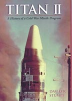 TITAN II A History of a Cold War Missile Program