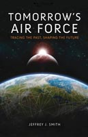 Tomorrow's Air Force Tracing the Past, Shaping the Future