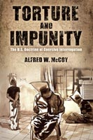 Torture and Impunity The U.S. Doctrine of Coercive Interrogation