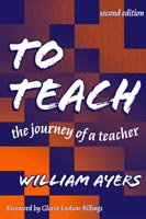 To Teach The Journey of a Teacher, Third Edition