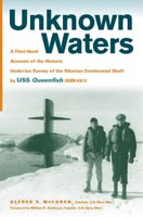 Unknown Waters A First-Hand Account of the Historic Under-Ice Survey of the Siberian Continental Shelf by USS Queenfish
