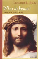Who is Jesus? History in Perfect Tense